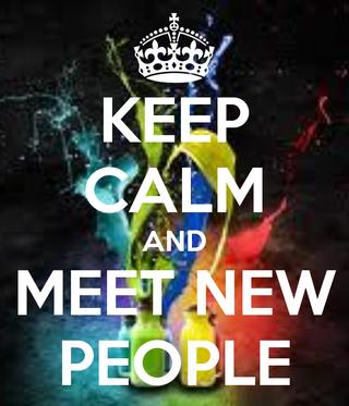 Keep-calm-and-meet-new-people-9