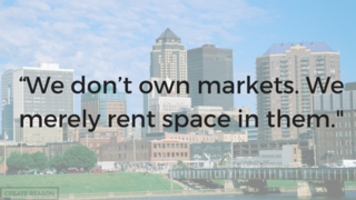 We don't own markets, we merely rent