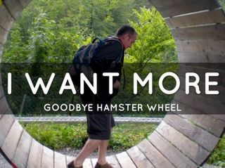 I-want-more-goodbye-hamster-wheel-e1367475769167