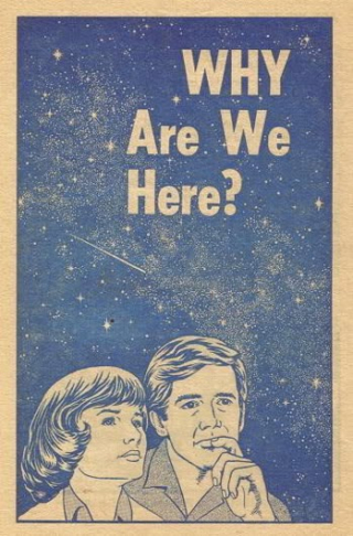 Why-are-we-here-mystery-human-meaning-purpose-existence